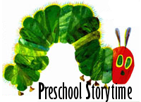 Eric Carle's Hungry Caterpillar, Preschool Story Time at the library.